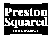 Preston Squared Insurance
